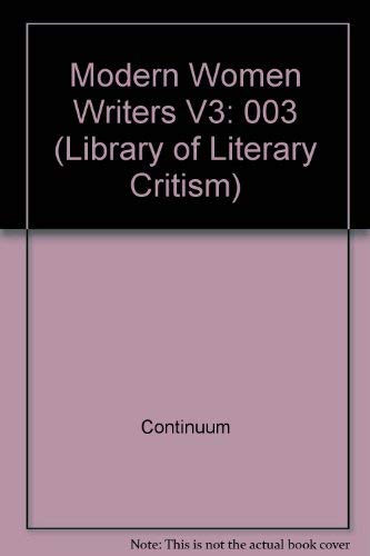 Modern Women Writers V3: 003 (Library of Literary Critism): Continuum