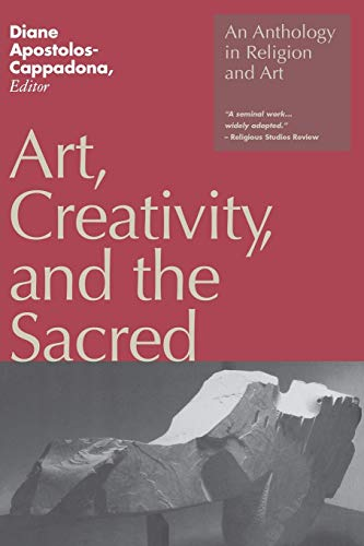 9780826408297: Art, Creativity, and the Sacred: An Anthology in Religion and Art