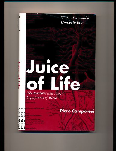 9780826408334: Juice of Life: The Symbolic and Magic Significance of Blood