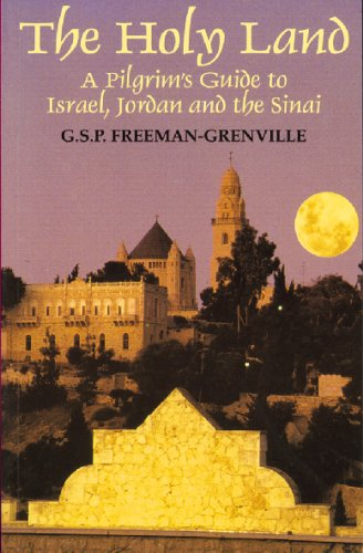 The Holy Land: A Pilgrim's Guide to: Freeman-Grenville, G. S.