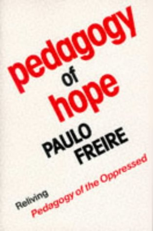 """9780826408433: Pedagogy of Hope: Reliving """"Pegagogy of the Oppressed"""""""
