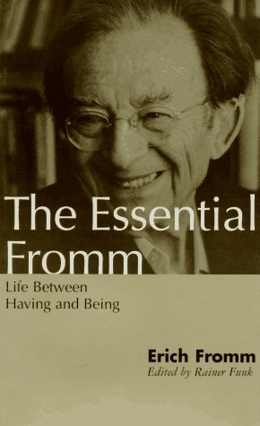 9780826408440: The Essential Fromm: Life between Having and Being