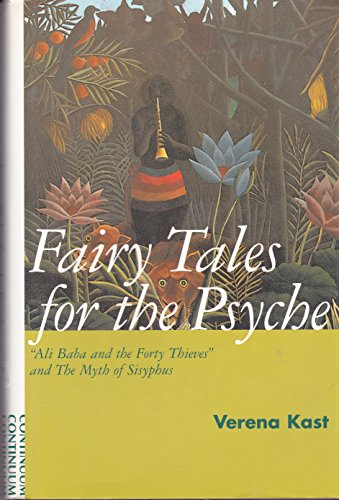 9780826408471: Fairy Tales for the Psyche: Ali Baba and the Forty Thieves and the Myth of Sisyphus