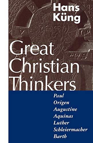 9780826408488: Great Christian Thinkers: Paul, Origen, Augustine, Aquinas, Luther, Schleiermacher, Barth