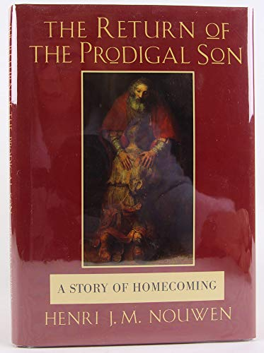 9780826408709: The Return of the Prodigal Son: A Story of Homecoming