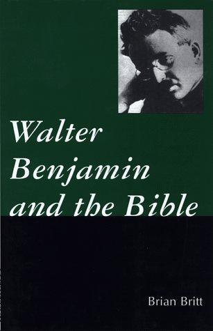 9780826408792: Walter Benjamin and the Bible