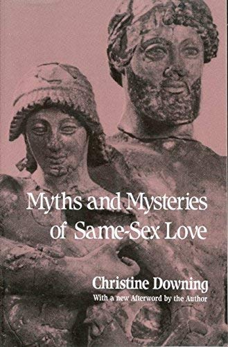 9780826409188: Myths and Mysteries of Same-Sex Love