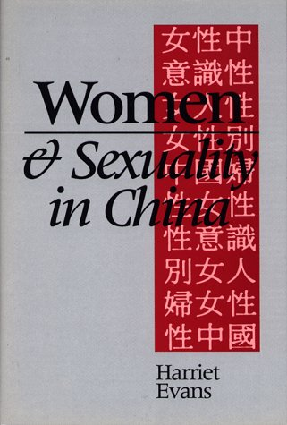 9780826409225: Women and Sexuality in China: Female Sexuality and Gender Since 1949