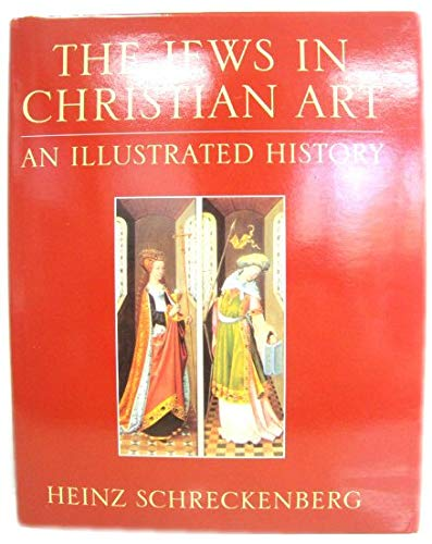 9780826409362: The Jews in Christian Art: An Illustrated History