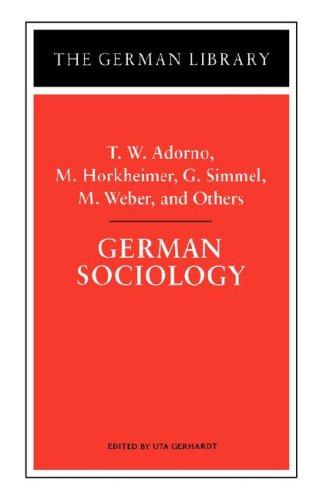 9780826409584: German Sociology: T.W. Adorno, M. Horkheimer, G. Simmel, M. Weber, and Others (German Library)