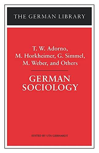 9780826409591: German Sociology: T.W. Adorno, M. Horkheimer, G. Simmel, M. Weber, and Others (German Library)