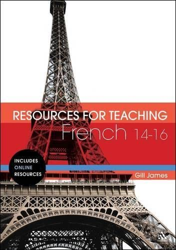 Resources for Teaching French: 14-16: Gill, James
