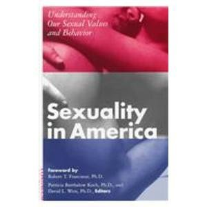 Sexuality in America: Understanding Our Sexual Values and Behavior (0826410030) by Baker, Diane