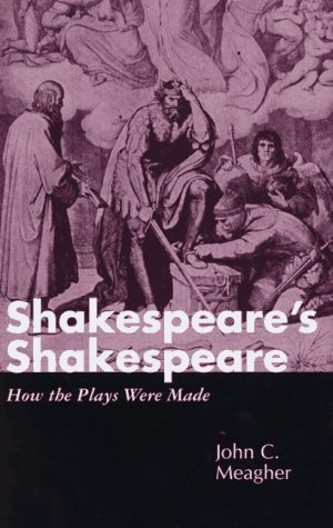 9780826410078: Shakespeare's Shakespeare: How the Plays Were Made