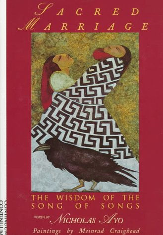 Sacred Marriage: The Wisdom of the Song of Songs