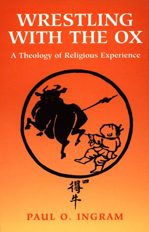 9780826410405: Wrestling With the Ox: A Theology of Religious Experience