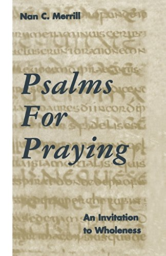 9780826410450: Psalms for Praying: An Invitation to Wholeness