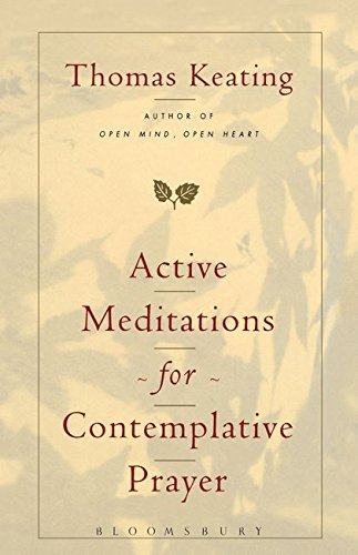 9780826410610: Active Meditations for Contemplative Prayer