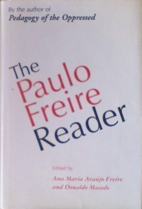 9780826410887: The Paulo Friere Reader
