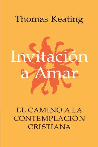 9780826410931: Invitacion a Amar: El Camino a La Contemplacion Cristiana