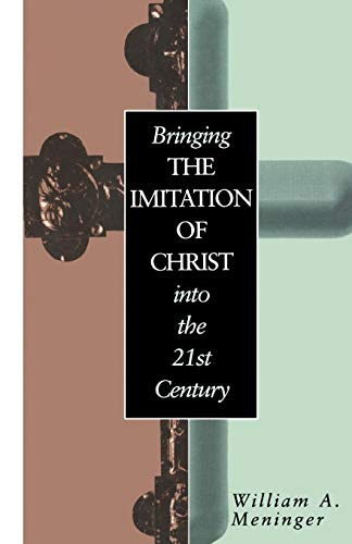 9780826411013: Bringing the Imitation of Christ into the 21st Century