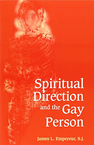 9780826411075: Spiritual Direction and the Gay Person