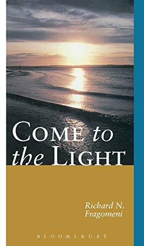 9780826411082: Come to the Light: An Invitation to Baptism and Confirmation