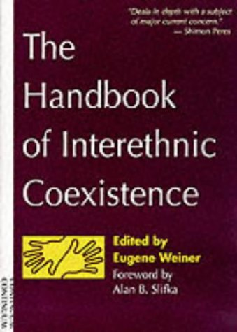 9780826411365: The Handbook of Interethnic Coexistence