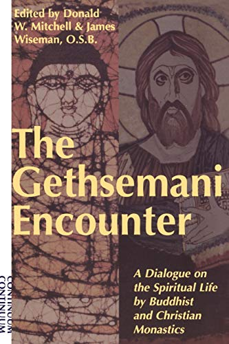 Gethsemani Encounter: A Dialogue on the Spiritual: Bloomsbury Academic