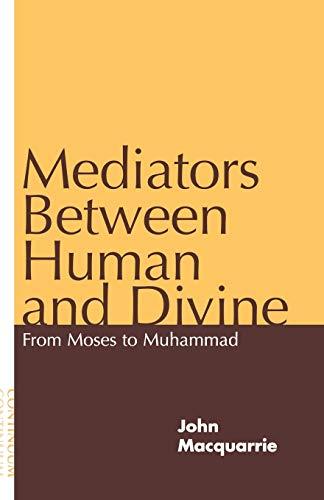 Mediators Between Human and Divine: John Macquarrie