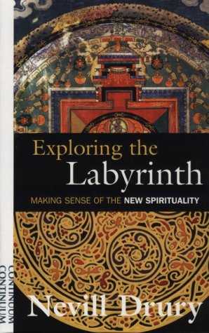9780826411822: Exploring the Labyrinth: Making Sense of the New Spirituality