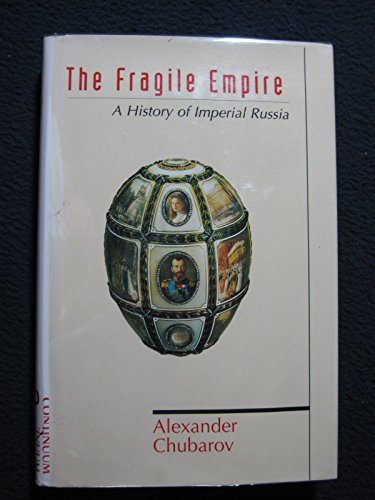 9780826411884: The Fragile Empire: A History of Imperial Russia