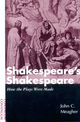 9780826412027: Shakespeare's Shakespeare: How the Plays Were Made
