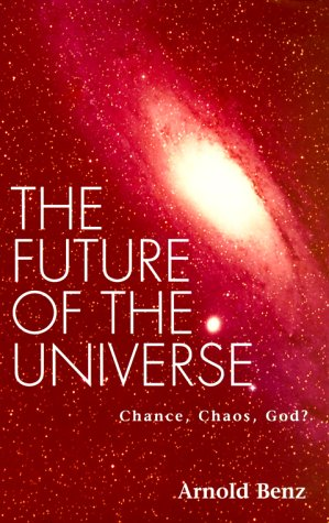 9780826412201: Future of the Universe: Chance, Chaos, God?