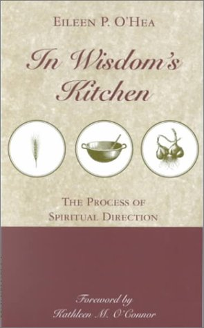 9780826412355: In Wisdom's Kitchen: The Process of Spiritual Direction