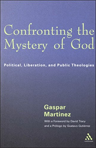 9780826412393: Confronting the Mystery of God: Political, Liberation, and Public Theologies