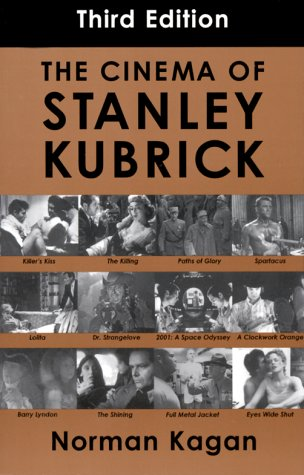 9780826412430: Cinema of Stanley Kubrick: Third Edition