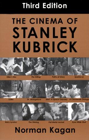 9780826412430: Cinema of Stanley Kubrick: Third Edition