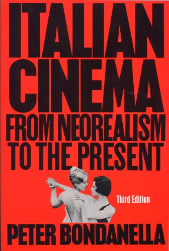 9780826412478: Italian Cinema: From Neorealism to the Present