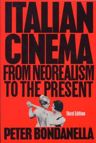 9780826412478: Italian Cinema: From Neorealism to the Present