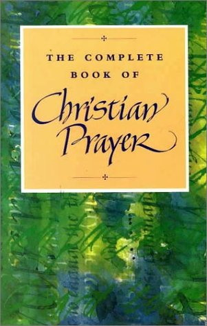 The Complete Book of Christian Prayer: Continuum