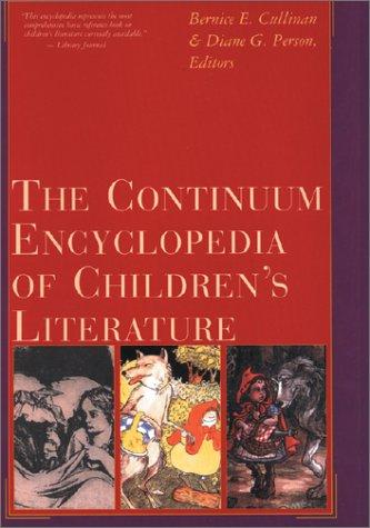 9780826412713: The Continuum Encyclopedia of Children's Literature