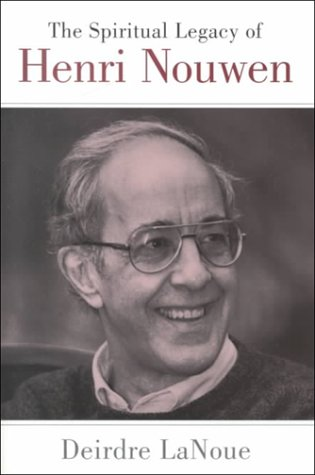 9780826412836: The Spiritual Legacy of Henri Nouwen