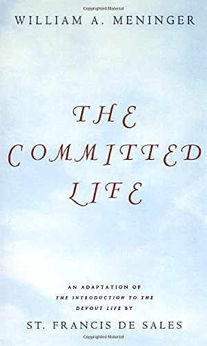 9780826412850: The Committed Life: An Adaptation of the Introduction to the Devout Life by St. Francis De Sales
