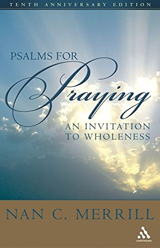 9780826412867: Psalms for Praying: An Invitation to Wholeness