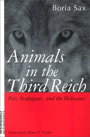 9780826412898: Animals in the Third Reich: Pets, Scapegoats and the Holocaust