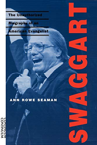 9780826412904: Swaggart: The Unauthorized Biography of an American Evangelist