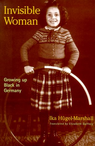 9780826412942: Invisible Woman: Growing Up Black in Germany