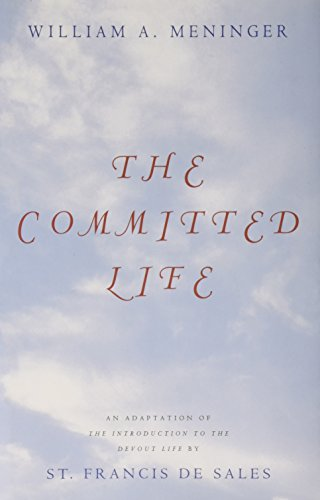 9780826413215: The Committed Life: An Adaptation of the Introduction to the Devout Life by St. Francis De Sales