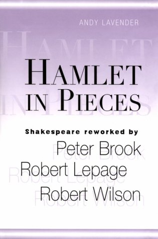 9780826413321: Hamlet in Pieces: Shakespeare Reworked